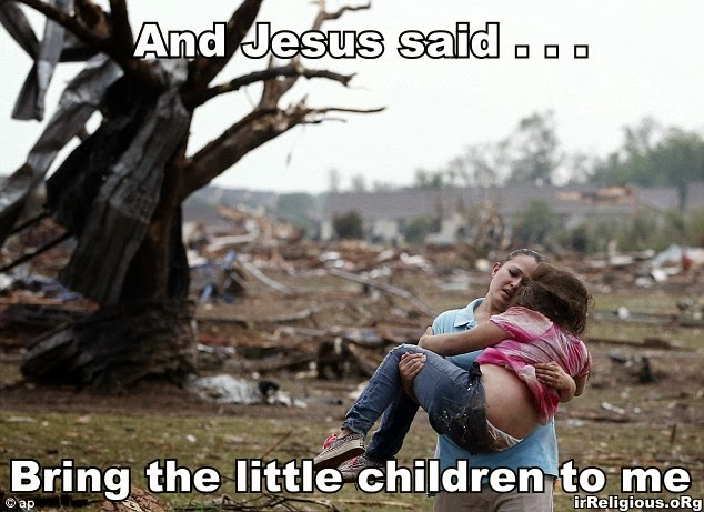 For God so loved the world picture  - and Jesus said, bring the little children to me - parent carrying dead child after tornado