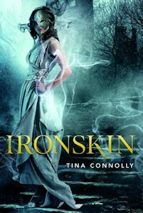 Interview with Tina Connolly, author of Ironskin - October 3, 2012