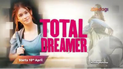 'Total Dreamer' Brazilian Tv Serial on Zindagi Tv wiki Plot.Cast.Promo.Timing.Title Song