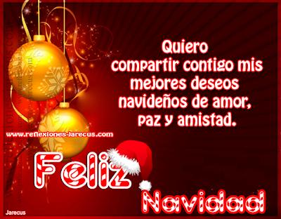 Quiero compartir contigo mis mejores deseos navide os - Deseos de feliz navidad ...