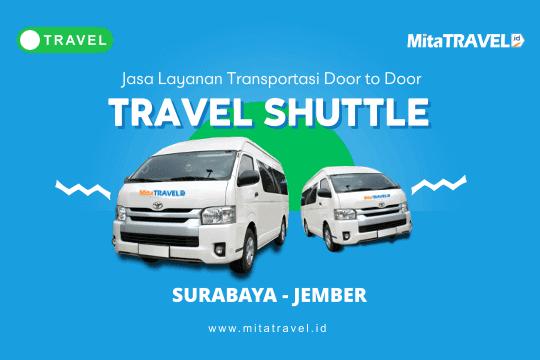 Travel Surabaya Jember Murah Terbaik 2019 Mitatravel
