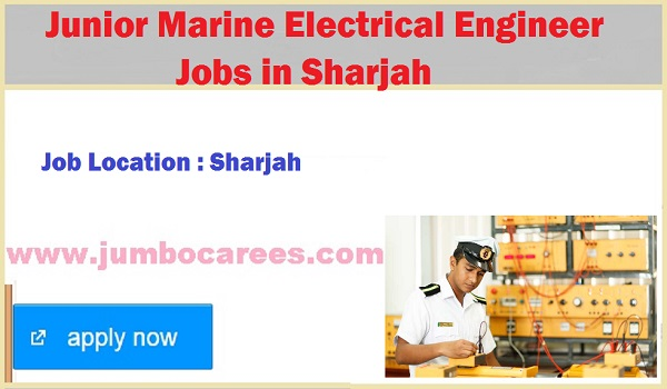 Latest marine jobs in Sharjah, Electrical engineer jobs available in UAE,