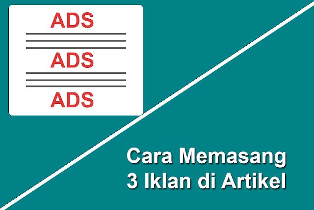 memasang iklan di atas, tengah, dan bawah artikel