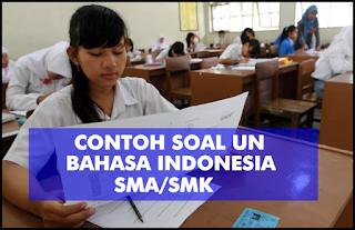 Contoh Latihan Soal UN Bahasa Indonesia SMA Dan SMK Plus Pembahasan