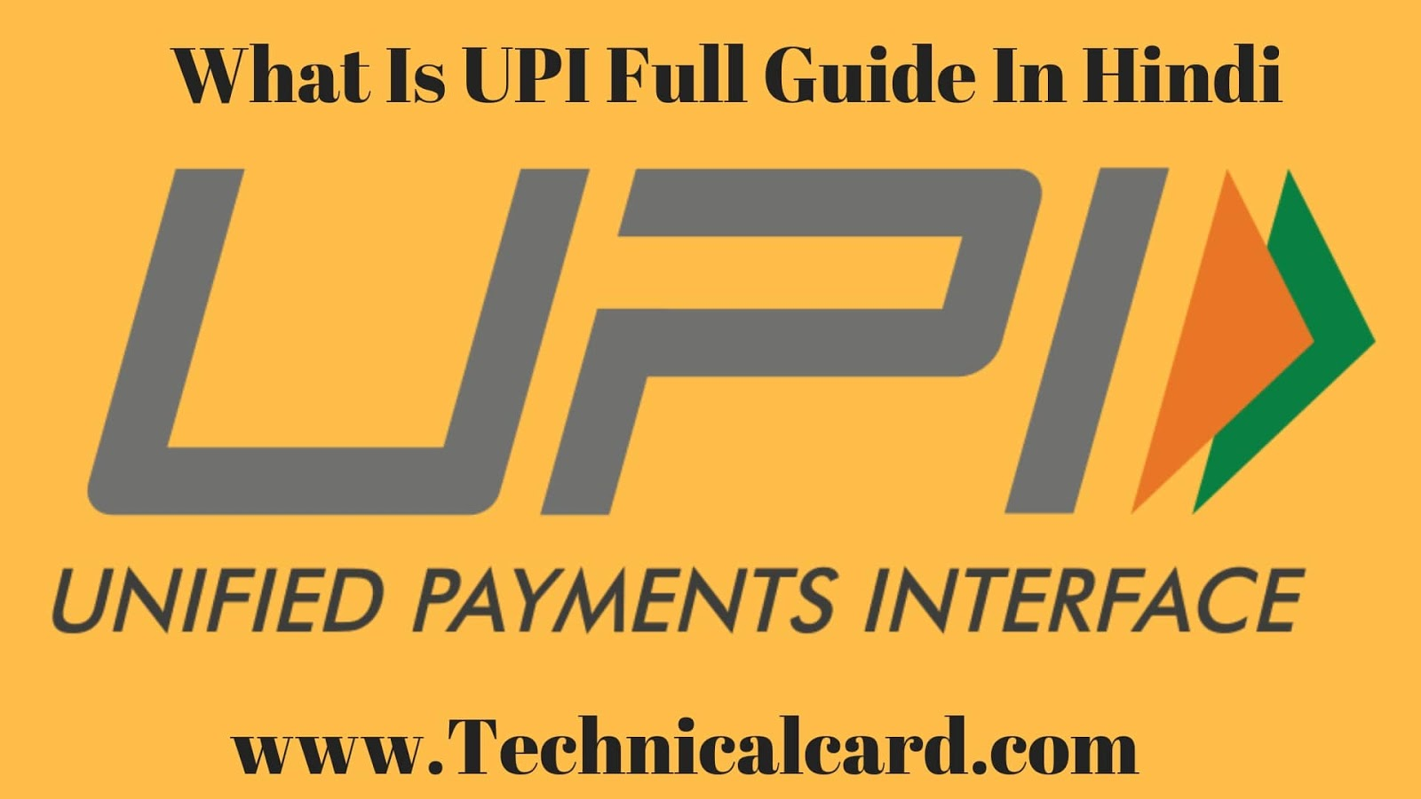 UPI Kya Hota Hai  Full Form Aur UPI Kaise Kaam Krta Hai Full Guide In Hindi, What is UPI In hindi, UPI kya hai full details, Upi kaise work krta hai,
