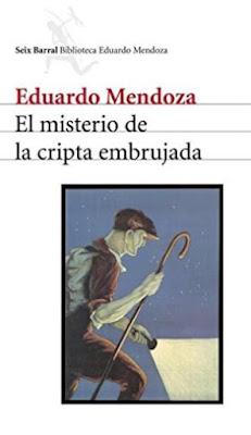 el-misterio-de-la-cripta-embrujada-eduardo-mendoza