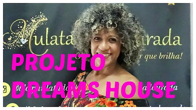 www.mulatadourada.com+projeto+dreams+douse