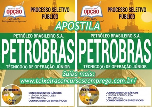 Apostila Petrobras processo seletivo Cargo de Nível Médio e Superior