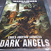 Dark Angels Codex Reviews: Here are the Two you Should Watch