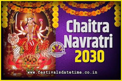 2030 Chaitra Navratri Pooja Date and Time, 2030 Navratri Calendar