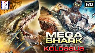 Mega Shark vs. Kolossus (2015) Hindi 300MB Dual Audio Download 480p BluRay