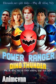 Siêu Nhân Sấm Sét - Power Rangers Dino Thunder 2013 Poster