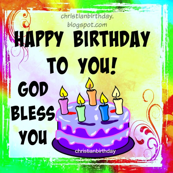 Free christian birthday card, blessings,Happy birthday card by Mery Bracho.