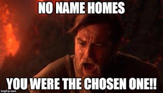Star Wars Obi-Wan Kenobi say No Name Homes was the chosen one.