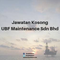 Jawatan Kosong UBF Maintenance Sdn Bhd