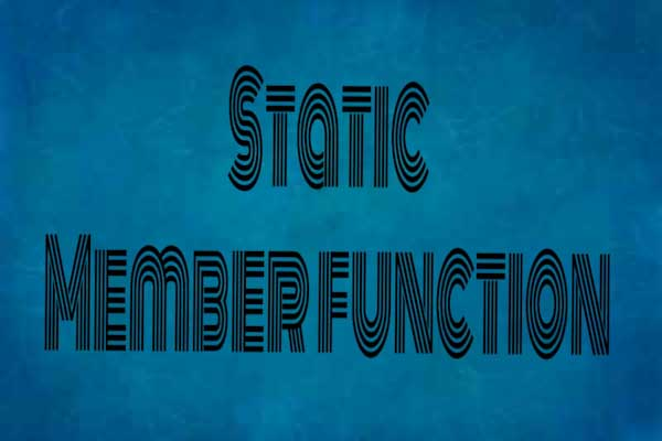 static member function in c++ programming, learn c++ programming