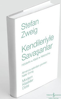Stefan Zweig – Kendileriyle Savaşanlar