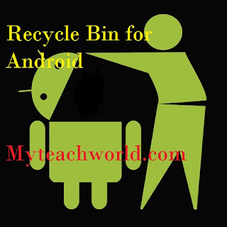 Recycle Bin for Android