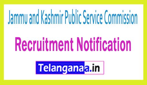 JKPSC Jammu and Kashmir Public Service Commission Recruitment Notification