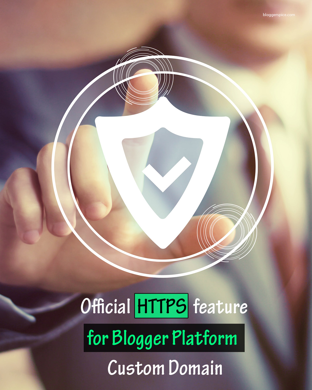 HTTPS feature for Custom Domain in Blogger Platform