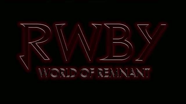 RWBY Volume 2- World Of Remnant episode 2