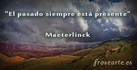 Frases desmotivadoras de Maeterlinck