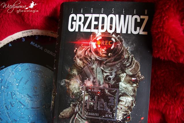 Hel 3, Jarosław Grzędowicz: what the hell...?! | Wiedźmowa głowologia