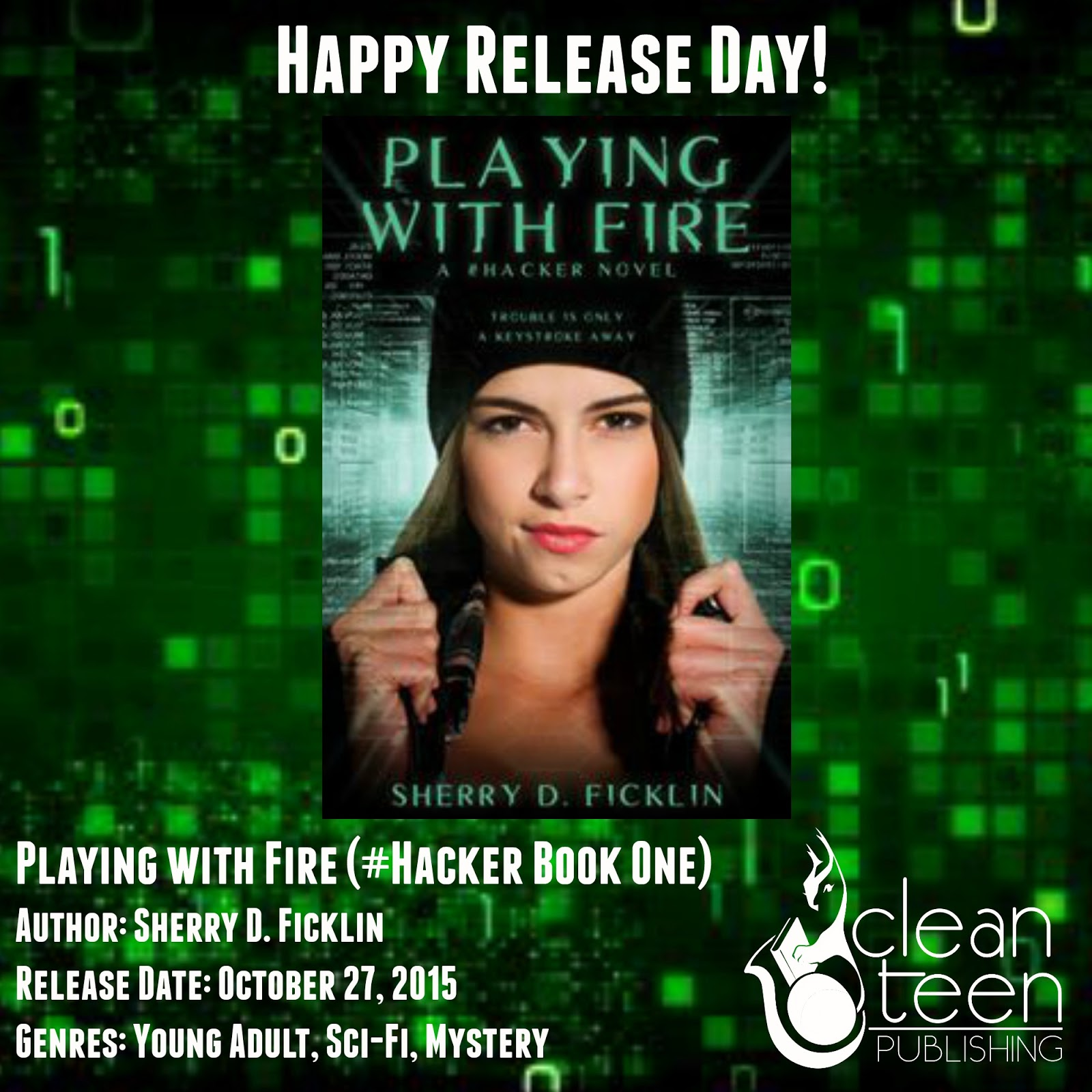One Guy's Guide to Good Reads: Playing With Fire (Hacker #1