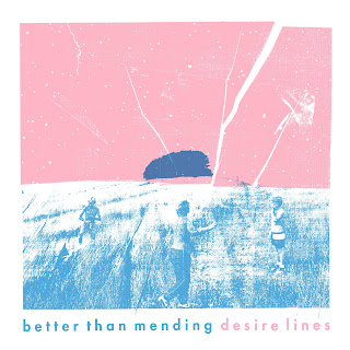 Better than Mending - Desire Lines