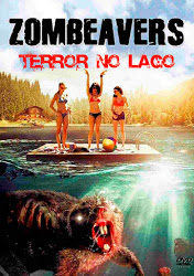 Zombeavers: Terror No Lago – Dublado (2014)