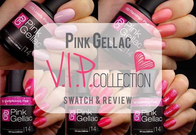 Pink Gellac VIP collection swatches
