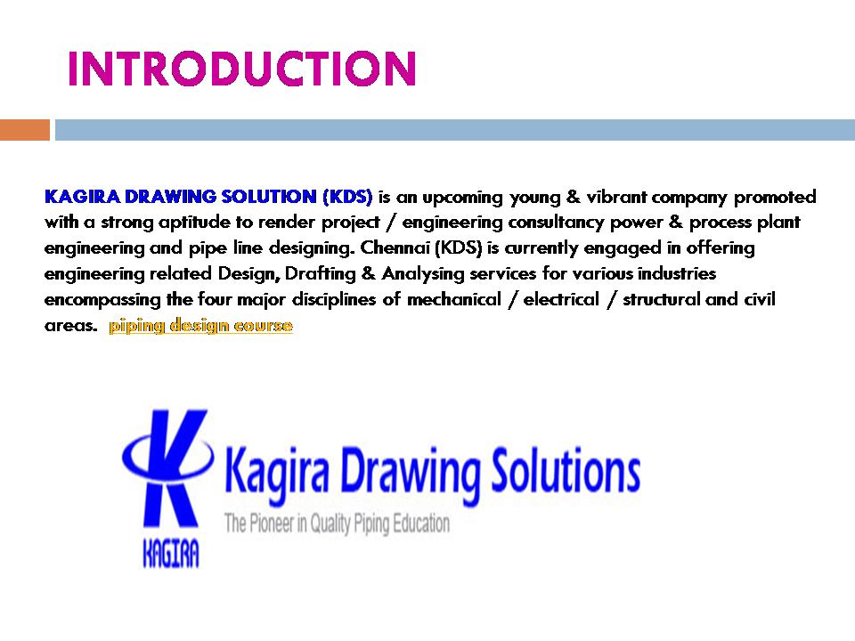 Kagira Piping Design Course In Chennai