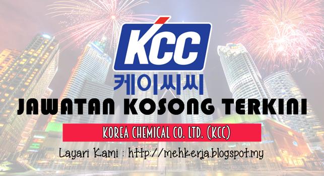 Jawatan Kosong Terkini 2016 di Korea Chemical Co. Ltd. (KCC)