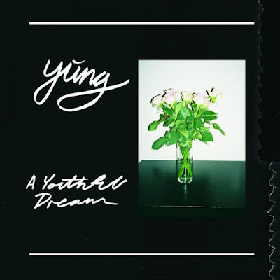 "YUNG ""A Youthful Dream"""