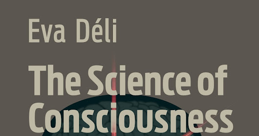 The Science of Consciousness, a book you want to read