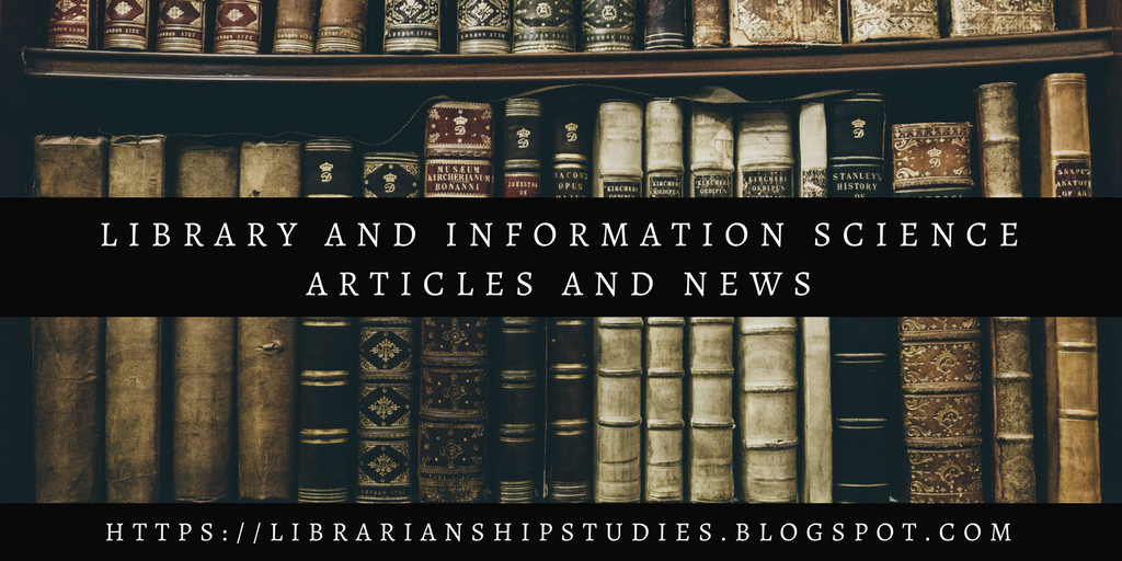 Library and Information Science Articles and News
