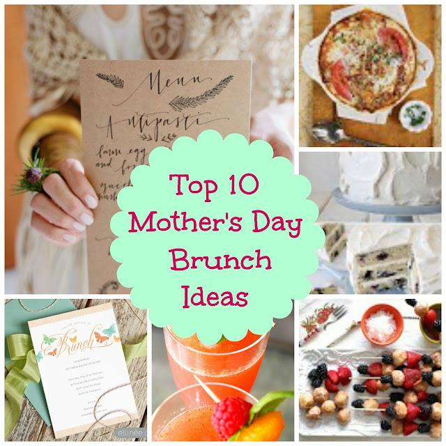 Bake.Love.Sew: Top Ten Mother's Day Brunch Ideas