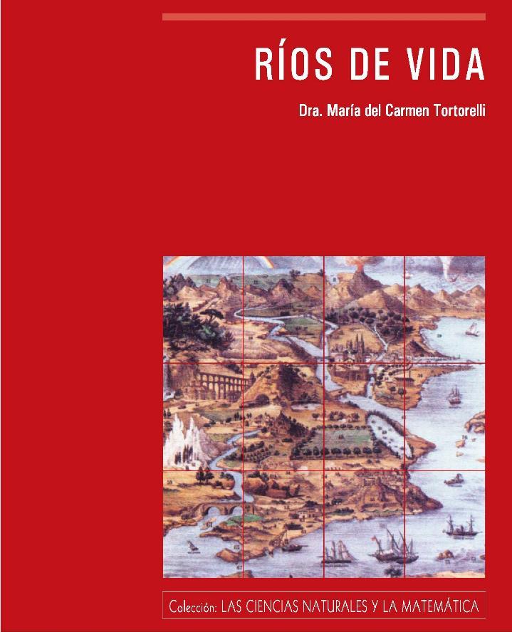 Ríos de vida – María del Carmen Tortorelli