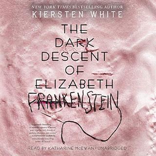 Audiobook of The Dark Descent of Elizabeth Frankenstein by Kiersten White