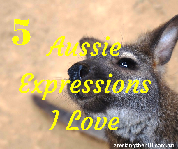 Five Aussie slang expressions I love + a few extras at the end