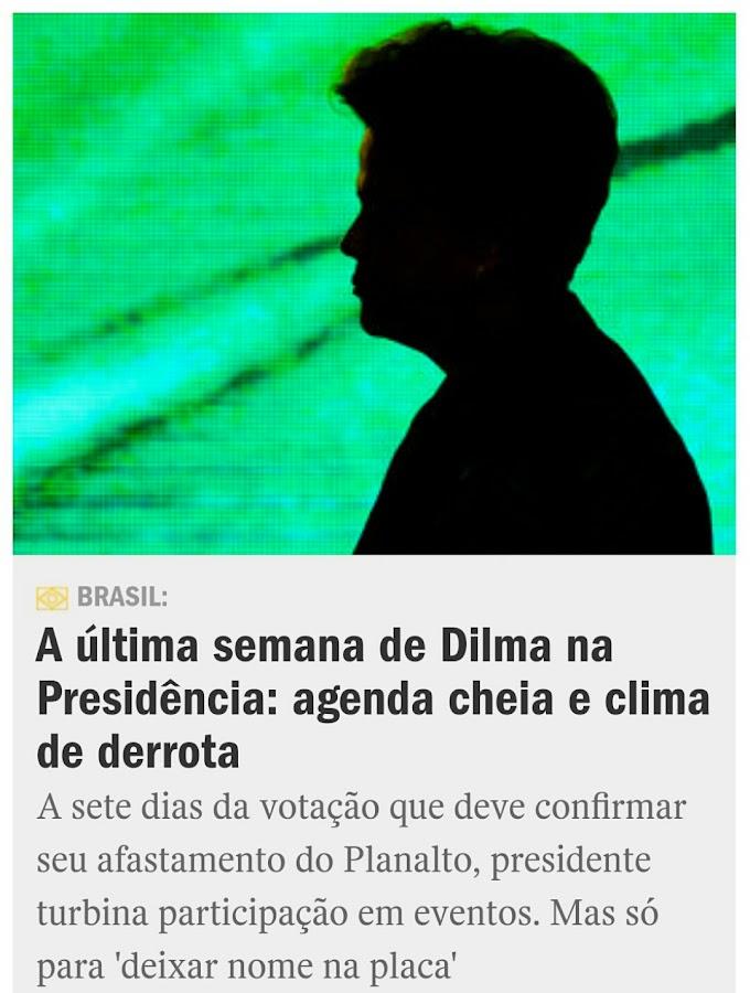 Última semana de Dilma