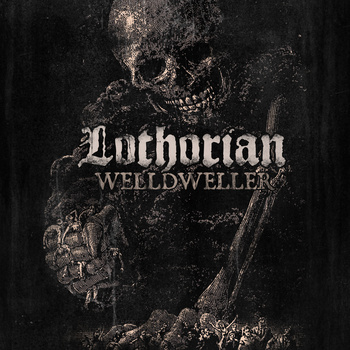 [Review] Lothorian - Welldweller