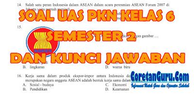 Soal PKn Kelas 6 SD UAS Semester 2 Dan Kunci Jawaban Lengkap Kisi-kisi Soal