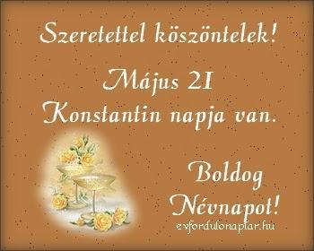 Május 21 - Konstantin névnap