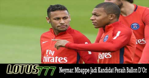Neymar: Mbappe Jadi Kandidat Peraih Ballon D'Or