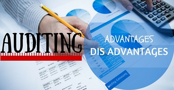 auditing advantages and disadvantages