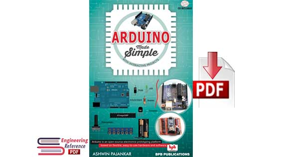 Arduino Made Simple With Interactive Projects by Ashwin Pajankar pdf downlod