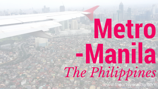 heART of Metro Manila, The Philippines: Part 1
