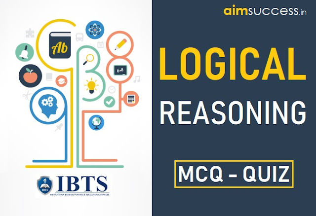 Must do Reasoning for IBPS Clerk Prelims Exam 2018: 13 December