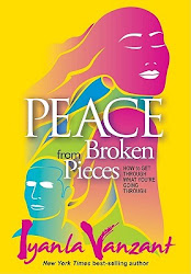 """Peace From Broken Pieces"" by Iyanla Vanzant"